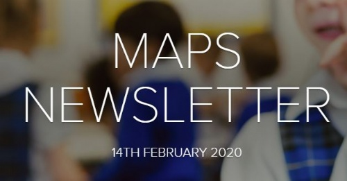 MAPS Newsletter - 14th February 2020